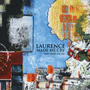 Laurence Made Me Cry - The Diary Of Me