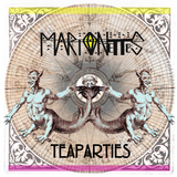 Marionettes - Teaparties
