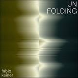 Fabio Keiner - unfolding