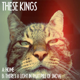 These Kings - Home - Single