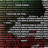 These Kings - Smile.Wave.Repeat