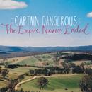 Captain Dangerous - The Empire Never Ended