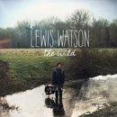 Lewis Watson - Into The Wild