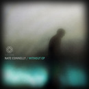 Nate Connelly - Without EP