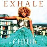CHIDI - EXHALE