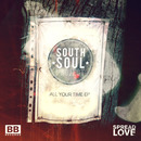 South Soul Project - All Your Time EP
