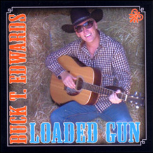 Country Legend Buck T. Edwards - Country-Call a Cowboy