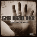 The Dead Exs - Resurrection