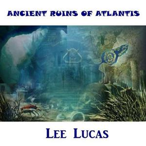 Lee Lucas - Washed Away in the Deep