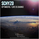 Bizzy Bass Recordings - Schyzo - Optimistic / Life Is Change