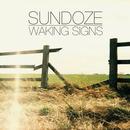 Sundoze - Waking Signs