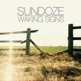 Sundoze - Waking Signs