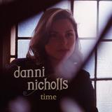 Danni Nicholls - Time