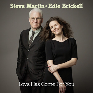 Steve Martin & Edie Brikell