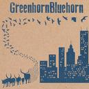 GreenhornBluehorn - GreenhornBluehorn
