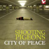 Shooting Pigeons - City of Peace