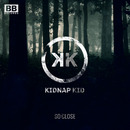 Kidnap Kid - So Close / Animaux