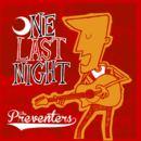 The Preventers - One Last Night