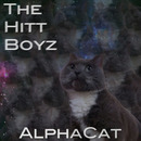 The Hitt Boyz - AlphaCat