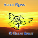 Asher Quinn - O Great Spirit