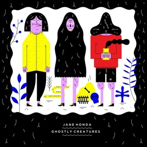 Jane Honda - Ghostly Creatures