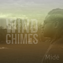 Midé - Wind Chimes