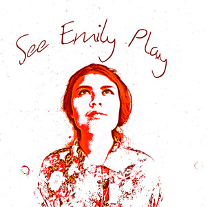 See Emily Play - The Best Day