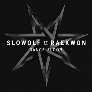 SLOWOLF - Dance Floor feat. Raekwon