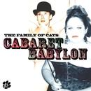 The Family of Cats - CABARET BABYLON