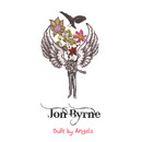 Jon Byrne - Built By Angels