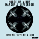 Marshall Jefferson & House of Virus  - Lowdown
