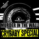 Crybaby Special - Murder In The Wall