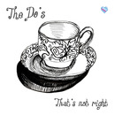 The Do's - That's Not Right