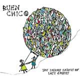 Buen Chico - The Patron Saints Of Lost Causes