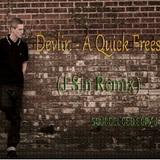 HEARD - Devlin - A Quick Freestyle (J Sin Remix) *Free Download*