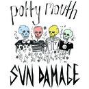 Potty Mouth - SUN DAMAGE