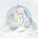KOBI - All The Way