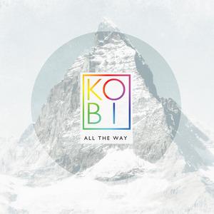 KOBI - All The Way (Radio Edit)