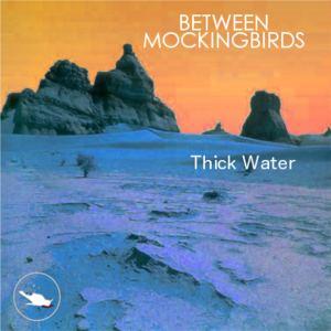 Between Mockingbirds - Tremble