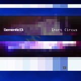 Dementio13 - Short Circus