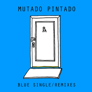 Mutado Pintado - Blue (Radio Edit)