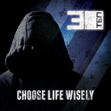 30TEN - Choose Life Wisely