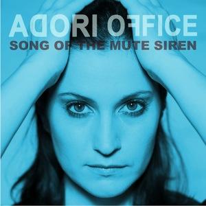 Adori Office - Song Of The Mute Siren - CZT remix