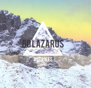 Go Lazarus - 3 Strikes (4am Mix)