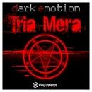Dark Emotion - Tria Mera LP