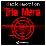 Dark Emotion - Tria Mera LP
