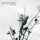 Low Tide Theory - Big Sky