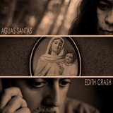 Aguas Santas (Soundtrack)  (Edith Crash)