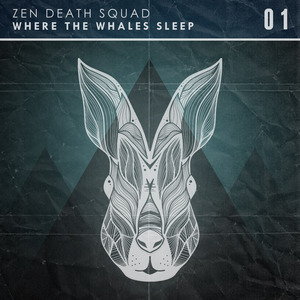 Zen Death Squad - Where The Whales Sleep