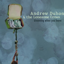 Andrew Duhon  - Dreaming When You Leave